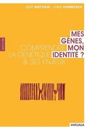Mes gènes, mon identité - mardaga - 9782804702144 -