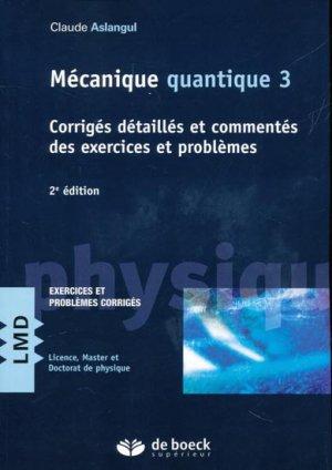 Mécanique quantique 3 - de boeck superieur - 9782807301436
