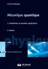Mécanique quantique 1 - de boeck superieur - 9782807315556