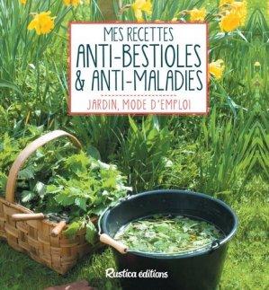 Mes recettes anti-bestioles et anti-maladies - rustica - 9782815309448 -