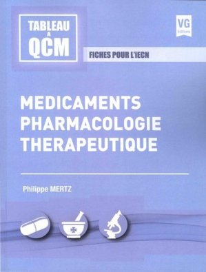 Médicaments, pharmacologie, thérapeutique - vernazobres grego - 9782818316702 - https://fr.calameo.com/read/004967773b9b649212fd0