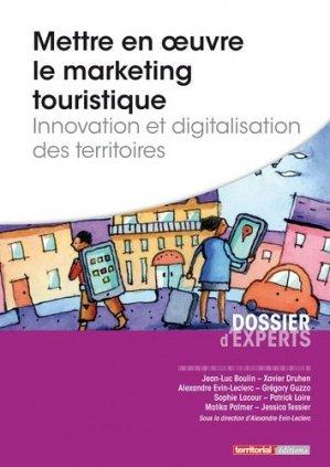 Mettre en oeuvre le marketing touristique - territorial - 9782818608982 -