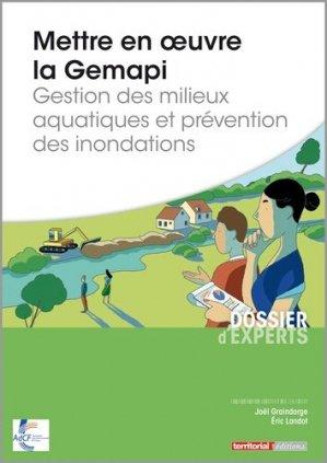 Mettre en oeuvre la Gemapi - territorial - 9782818615751 -