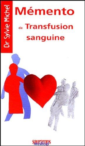 Mémento de transfusion sanguine - sauramps medical - 9782840233787 -