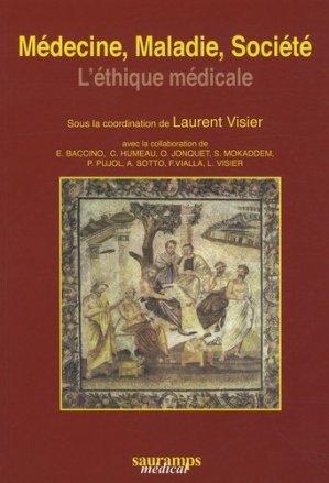 Médecine, maladie, société L'éthique médicale - sauramps medical - 9782840235736 -