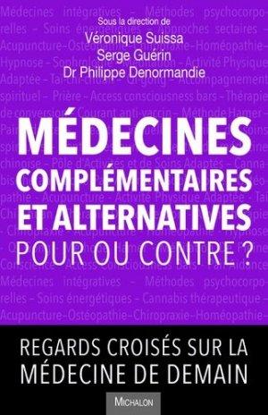 Médecines complémentaires et alternatives - Pour ou contre ? - michalon - 9782841869299 -