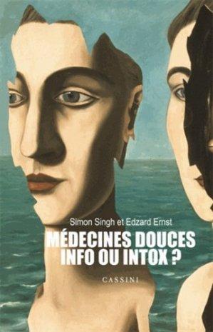 Médecines douces : info ou intox ? - cassini - 9782842252083 -