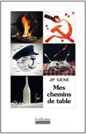 Mes chemins de table - Hoëbeke - 9782842303938 -