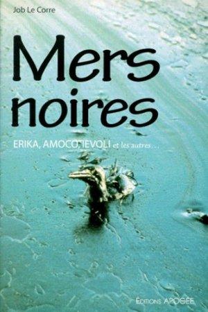 Mers noires. - apogee - 9782843980879 -