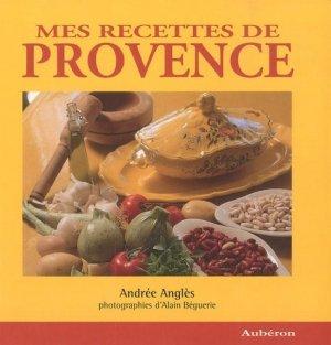 Mes Recettes de Provence - Aubéron - 9782844981608 -