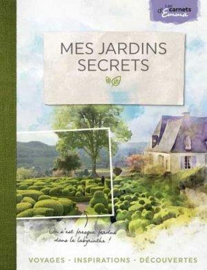 Mes jardins secrets - Dakota Editions - 9782846405263 -