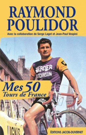 Mes 50 tours de France - Jacob Duvernet - 9782847244304 -