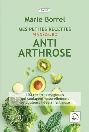 Mes petites recettes magiques anti-arthrose - de la loupe - 9782848689586 -