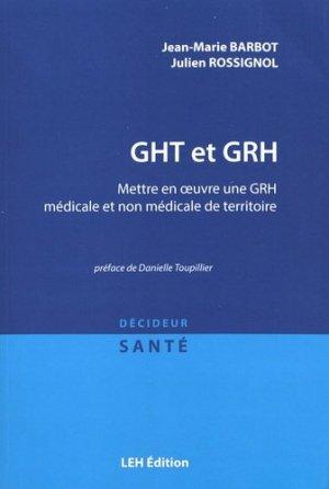 Mettre en oeuvre une GRH médicale et non médicale de territoire - les etudes hospitalieres - leh édition - 9782848747071 -