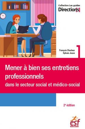 Mener à bien ses entretiens professionnels dans le secteur social et médico-social - esf editeur - 9782850863653 -