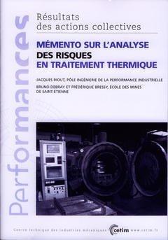 Mémento sur l'analyse des risques en traitement thermique - cetim - 9782854005820 -