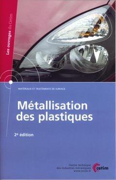 Métallisation des plastiques - cetim - 9782854006230 -