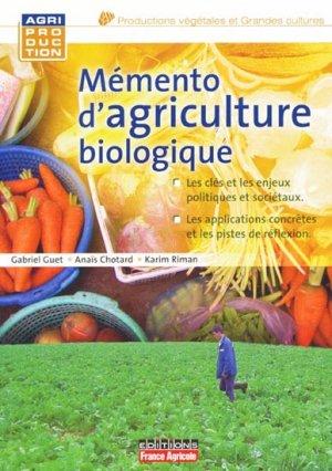 Mémento d'agriculture biologique - france agricole - 9782855572017 -