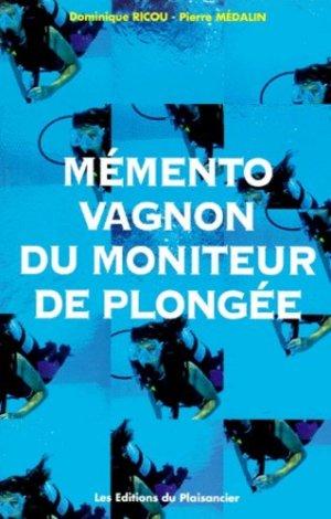Mémento Vagnon des premiers secours en plongée - vagnon - 9782857251644 -