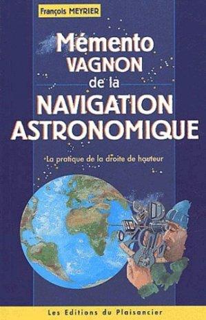 Mémento Vagnon de la navigation astronomique  - vagnon / du plaisancier - 9782857252511 -