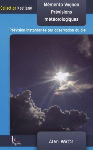 Mémento Vagnon des prévisions météorologiques - vagnon - 9782857255482 -