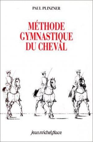 Méthode gymnastique du cheval - jean michel place - 9782858930784 -