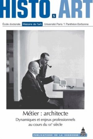 Métier : architecte - presses de l'universite paris-sorbonne - 9782859447427 -