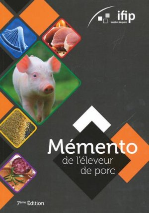 Mémento de l'éleveur de porc - ifip - 9782859692261 -