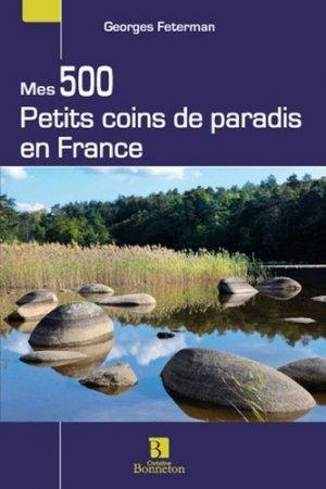 Mes 500 petits coins de paradis en France - Christine Bonneton - 9782862536279 -