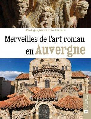 Merveilles de l'art roman en Auvergne - Christine Bonneton - 9782862538631 -