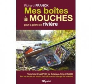 Mes boîtes à mouches T.1. Pour la pêche en rivière - weyrich - 9782874891342 -