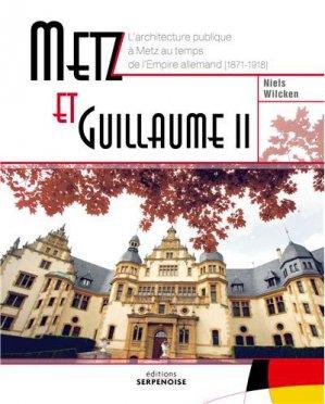 Metz et Guillaume II - serpenoise - 9782876929388 -