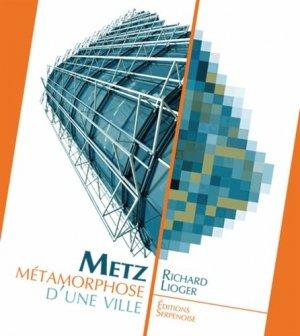 Metz métamorphose d'une ville - serpenoise - 9782876929456 -