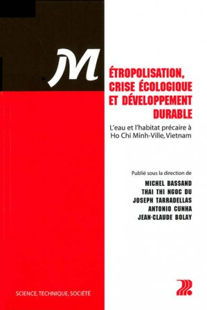 Métropolisation, crise écologique et développement durable - presses polytechniques et universitaires romandes - 9782880744182 -