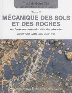Mécanique des sols et des roches avec écoulements souterrains et transferts de chaleur - presses polytechniques et universitaires romandes - 9782880749613 -