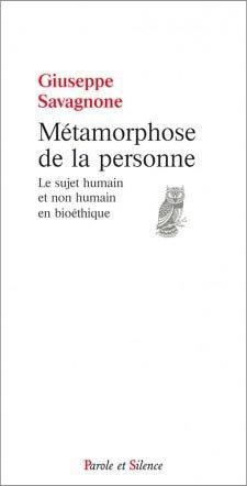 Métamorphose de la personne - parole et silence - 9782889181094 -