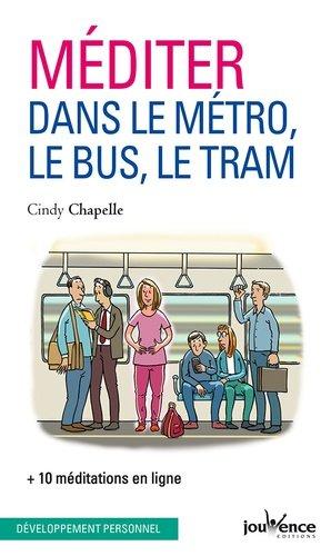 Méditer dans le métro, le bus et le tram - Jouvence - 9782889532124 -