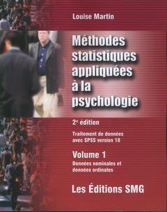 Méthodes statistiques appliquées à la psychologie Traitement des données avec SPSS version 18 - smg - 9782890942615
