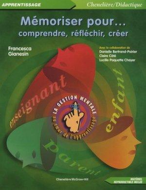 Mémoriser pour comprendre, réfléchir, créer - Chenelière/McGraw-Hill - 9782894613900 -