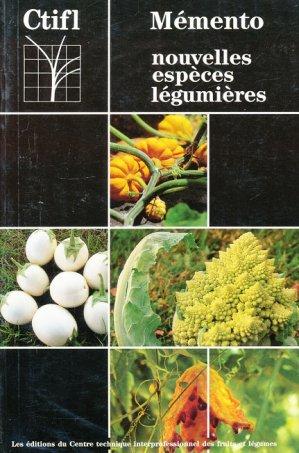 Mémento nouvelles espèces légumières - ctifl - 9782901002901 -