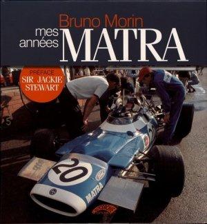 Mes années Matra - L'Autodrome - 9782910434649 -