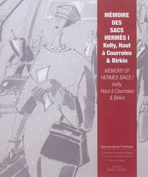 Mémoires des sacs Hermès 1 - ARFON - 9782911955471 -