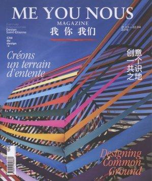 Me You Nous. 11e Biennale internationale design Saint-Etienne, Edition 2019 -  cite du design - 9782912808837 -