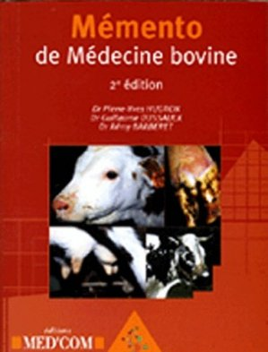 Mémento de médecine bovine - med'com - 9782914738378 -