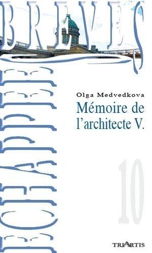 Mémoire de l'architecte V. - Triartis - 9782916724614 -