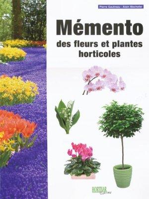 Mémento des fleurs et plantes horticoles 2013 - hortivar - 2302917308049 -