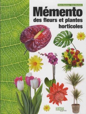 Mémento des fleurs et plantes horticoles - hortivar - 9782917308097 -