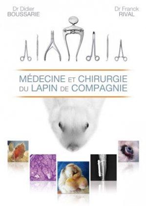 Médecine et Chirurgie du Lapin de Compagnie - vetnac - 9782917389034 -