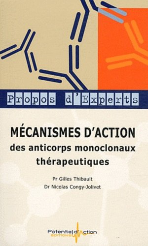 Mécanismes d'action des anticorps monoclonaux thérapeutiques - potentiel d'action - 9782917996010 -
