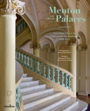Menton, une ville de palaces - honoré clair editions - 9782918371359 -